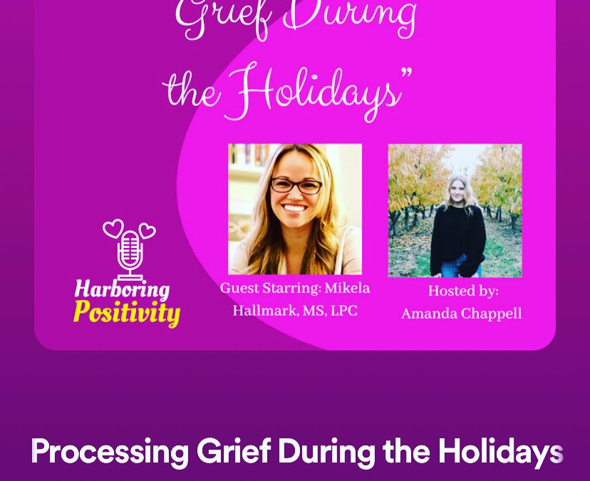 Grief During the holidays - Podcast Guest Mikela Hallmark atlanta counselor